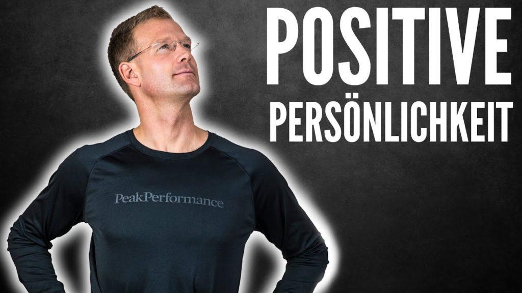 3 SCHLÜSSEL zu einer POSITIVEN Persönlichkeit - Zu sich